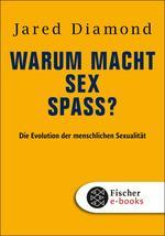 Warum macht Sex Spaß?