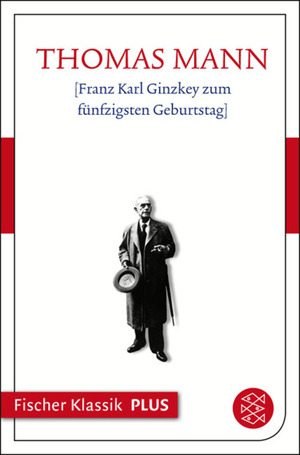 Franz Karl Ginzkey zum fünfzigsten Geburtstag