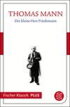 Vergrößerte Darstellung Cover: Frühe Erzählungen 1893-1912: Der kleine Herr Friedemann. Externe Website (neues Fenster)