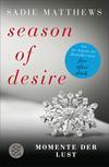 Vergrößerte Darstellung Cover: Season of Desire - Band 2. Externe Website (neues Fenster)