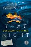 Vergrößerte Darstellung Cover: That Night - Schuldig für immer. Externe Website (neues Fenster)