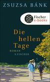 Vergrößerte Darstellung Cover: Die hellen Tage. Externe Website (neues Fenster)