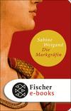 Vergrößerte Darstellung Cover: Die Markgräfin. Externe Website (neues Fenster)