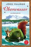 Vergrößerte Darstellung Cover: Oberwasser. Externe Website (neues Fenster)