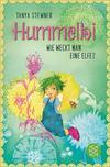 Hummelbi - Wie weckt man eine Elfe?