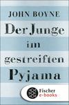 Vergrößerte Darstellung Cover: Der Junge im gestreiften Pyjama. Externe Website (neues Fenster)