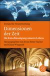 Vergrößerte Darstellung Cover: Dimensionen der Zeit. Externe Website (neues Fenster)