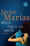 Vergrößerte Darstellung Cover: Mein Herz so weiß. Externe Website (neues Fenster)