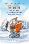 Vergrößerte Darstellung Cover: Emmi und das Jahr, in dem Weihnachten an Ostern begann. Externe Website (neues Fenster)