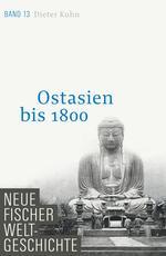Neue Fischer Weltgeschichte. Band 13