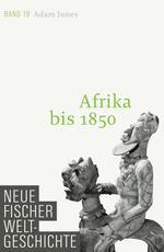 Neue Fischer Weltgeschichte. Band 19