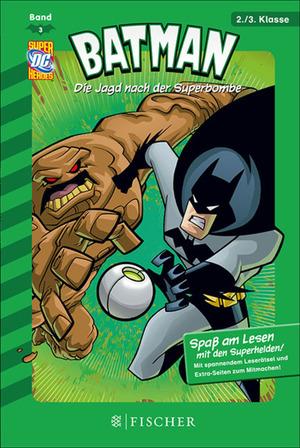 Batman 03: Die Jagd nach der Superbombe