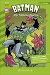 Batman 05: Der tödliche Garten