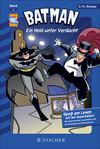 Batman 06: Ein Held unter Verdacht