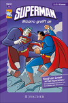 Superman 08: Bizarro greift an