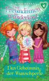 Vergrößerte Darstellung Cover: Drei Freundinnen im Wunderland 04: Das Geheimnis der Wunschperle. Externe Website (neues Fenster)