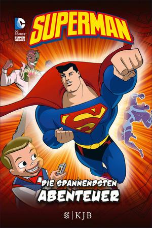 Superman: Die spannendsten Abenteuer