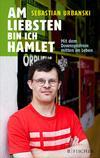 Vergrößerte Darstellung Cover: Am liebsten bin ich Hamlet. Externe Website (neues Fenster)