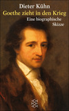 Goethe zieht in den Krieg
