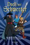 Duell der Schwerter - Drei legendäre Abenteuer von Robin Hood, Zorro und König Artus