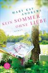 Vergrößerte Darstellung Cover: Kein Sommer ohne Liebe. Externe Website (neues Fenster)