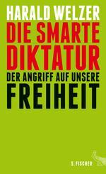 Die smarte Diktatur.