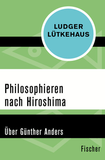 Philosophieren nach Hiroshima