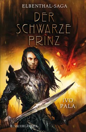 Elbenthal-Saga: Der schwarze Prinz