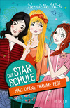 Die Star-Schule, Band 2: Halt deine Träume fest