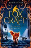 Foxcraft - Die Magie der Füchse