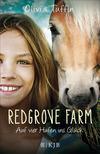 Vergrößerte Darstellung Cover: Redgrove Farm - Auf vier Hufen ins Glück. Externe Website (neues Fenster)