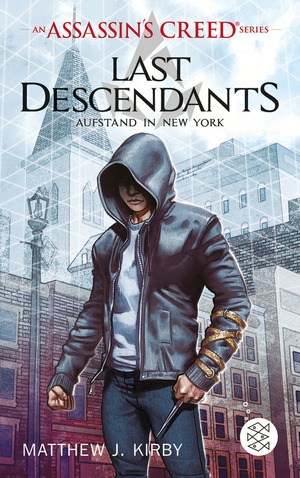 An Assassin's Creed Series. Last Descendants. Aufstand in New York