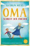 """""""Oma!"""", schreit der Frieder"""