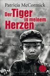 Vergrößerte Darstellung Cover: Der Tiger in meinem Herzen. Externe Website (neues Fenster)