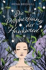Die Prophezeiung der Hawkweed