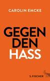Vergrößerte Darstellung Cover: Gegen den Hass. Externe Website (neues Fenster)