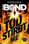 Vergrößerte Darstellung Cover: Young Bond - Der Tod stirbt nie. Externe Website (neues Fenster)