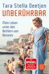 Unberührbar - Mein Leben unter den Bettlern von Benares