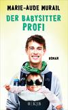 Vergrößerte Darstellung Cover: Der Babysitter-Profi. Externe Website (neues Fenster)