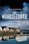 Vergrößerte Darstellung Cover: Das Nordseegrab. Externe Website (neues Fenster)