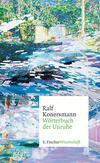 Vergrößerte Darstellung Cover: Wörterbuch der Unruhe. Externe Website (neues Fenster)