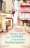 Vergrößerte Darstellung Cover: Monsieur Picasso und der Sommer der französischen Köstlichkeiten. Externe Website (neues Fenster)