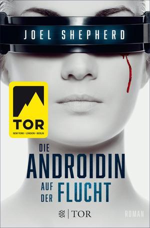 Cover des Mediums: Die Androidin - Auf der Flucht