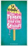 Vergrößerte Darstellung Cover: Vier Frauen und ein Sommer. Externe Website (neues Fenster)