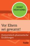 Vergrößerte Darstellung Cover: Vor Eltern sei gewarnt!. Externe Website (neues Fenster)