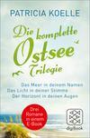 Die komplette Ostsee-Trilogie