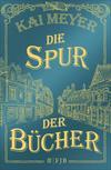 Vergrößerte Darstellung Cover: Die Spur der Bücher. Externe Website (neues Fenster)