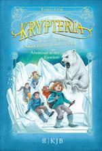 Krypteria - Jules Vernes geheimnisvolle Insel. Abenteuer in der Eiswüste