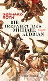 Die Irrfahrt des Michael Aldrian