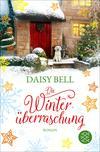 Vergrößerte Darstellung Cover: Die Winterüberraschung. Externe Website (neues Fenster)